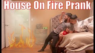 Epic House On Fire PRANK!!! **Peed His Pants**