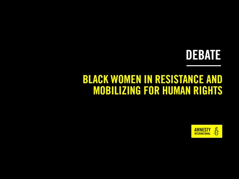 AIR17: Black women in resistance and mobilizing for human rights