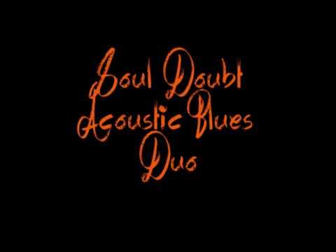 ain't no sunshine - Soul Doubt