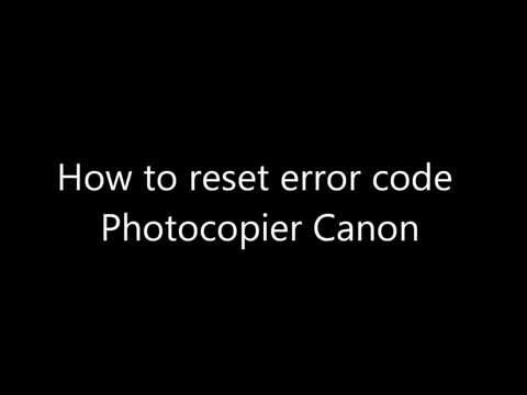 How to fix Error code Canon Photocopier