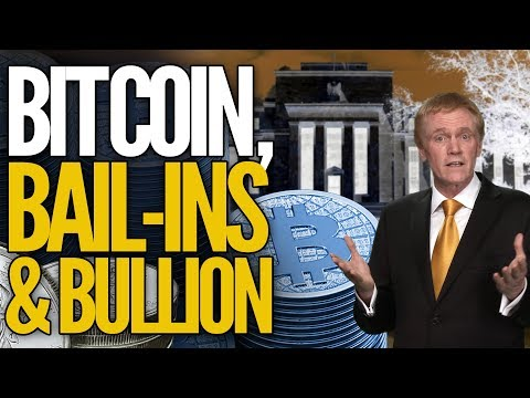 Bitcoin, Bail Ins & Bullion - Mike Maloney