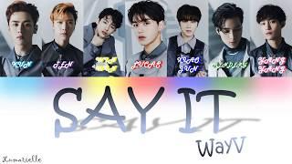 Wayv (威神v) – 真實謊言 (say it) - vostfr