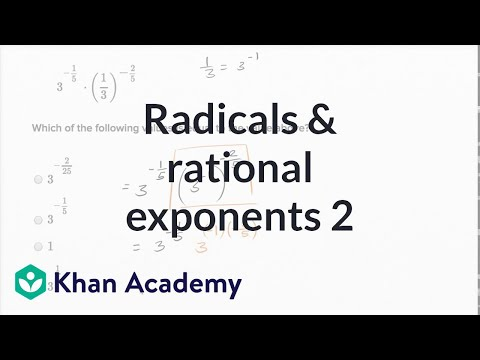 Radicals And Rational Exponents — Harder Example | Math | New SAT | Khan Academy