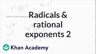 Radicals And Rational Exponents  Harder Example | Math | New SAT | Khan Academy