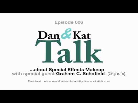 Episode 006: Dan & Kat Talk about Special Effects Makeup
