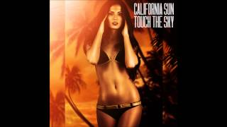[Tropical House] California Sun - Touch The Sky (Mykel Mars Remix) [HD]