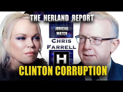 Hillary Clinton, Obama and American Corruption - Chris J. Farrell Judicial Watch, Herland Report TV