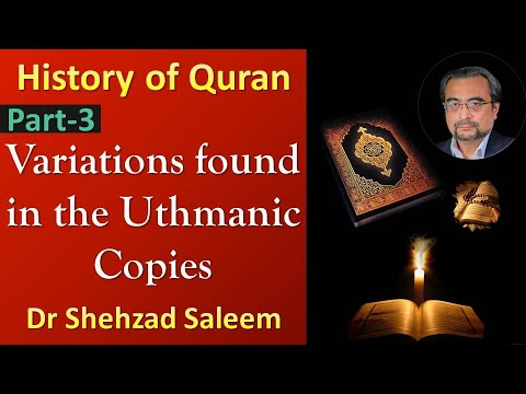 Topic 14 (Ep 3) - Narratives on the Variations found in the 'Uthmanic Copies (History of the Quran)