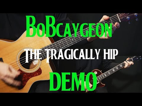 """how to play """"Bobcaygeon"""" on guitar by The Tragically Hip   guitar lesson tutorial   DEMO"""