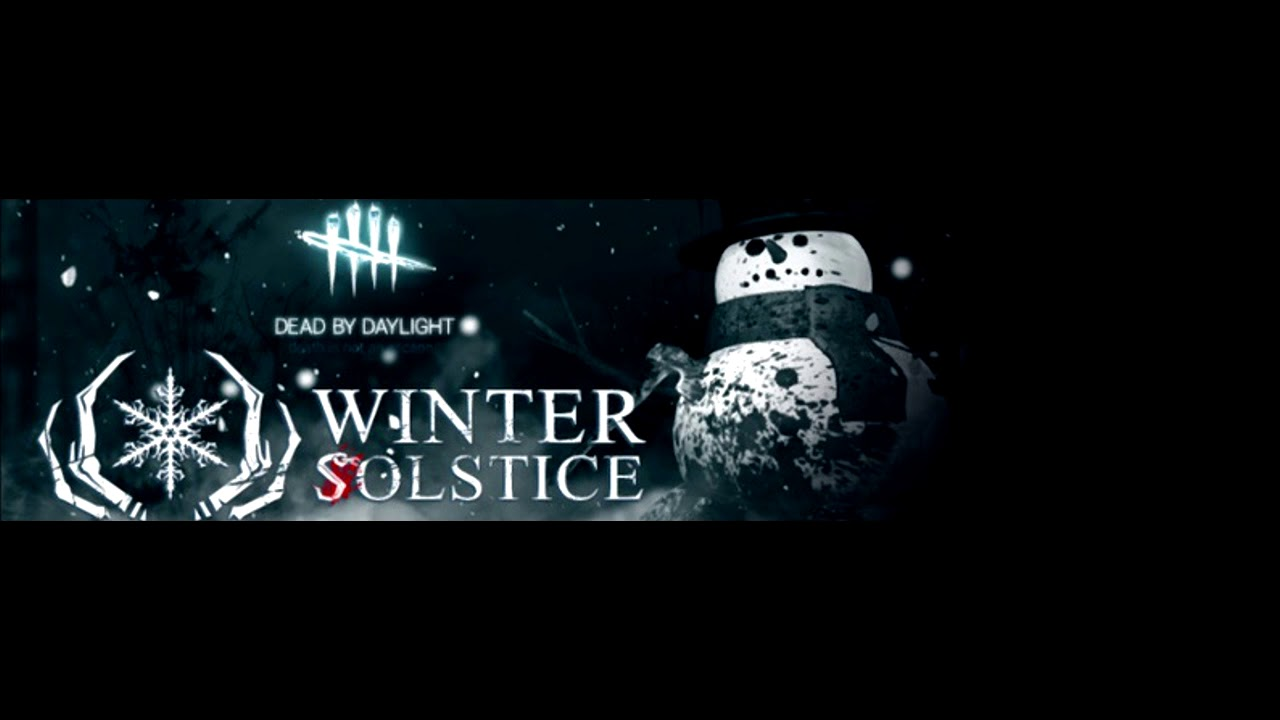 dead by daylight new year 2018 music main menu theme winter solstice version ost soundtrack
