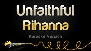 Rihanna - Unfaithful (Karaoke Version)