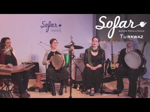 Turkwaz - Ah Kalleli Ya Suhb (Oh Clouds Adorn) | Sofar Toronto