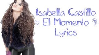 Watch Isabella Castillo El Momento video