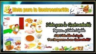 Dieta para la Gastroenteritis, Alimentos Recomendados para la Gastroenteritis Aguda y la Gastritis