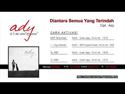 Ady - Diantara Semua Yang Indah (Official Audio Video)