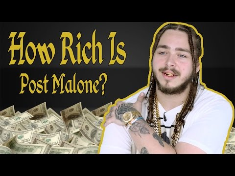 How Rich Is Post Malone? Net Worth 2017