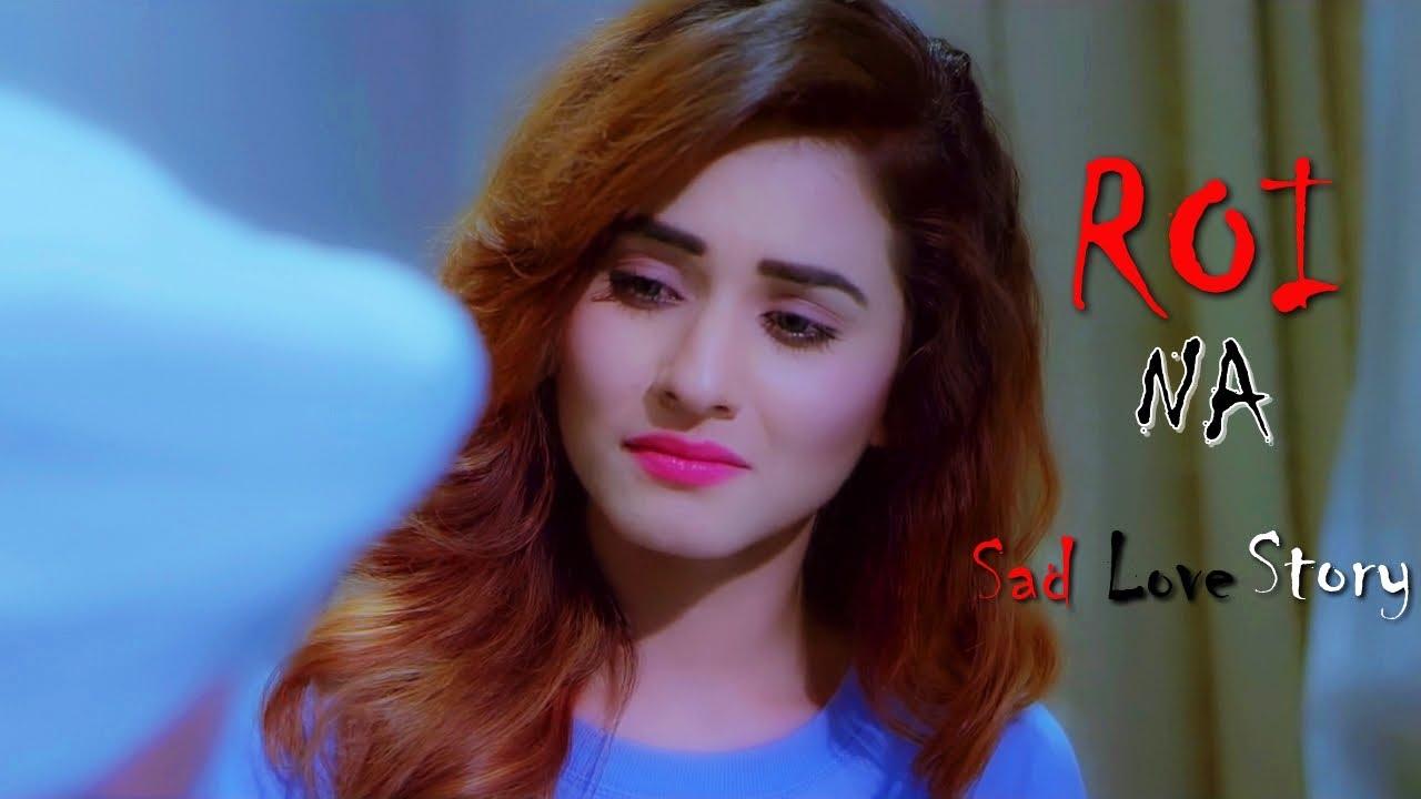 Roi Na Je yaad Meri Aayi Ve | New Sad Songs Hindi 2020 | Hindi Sad Song | Sad Songs | New Sad Song