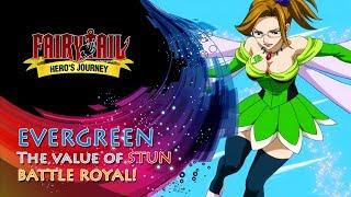 Fairy Tail: Hero's Journey | Evergreen - the value of stun | Battle Royal