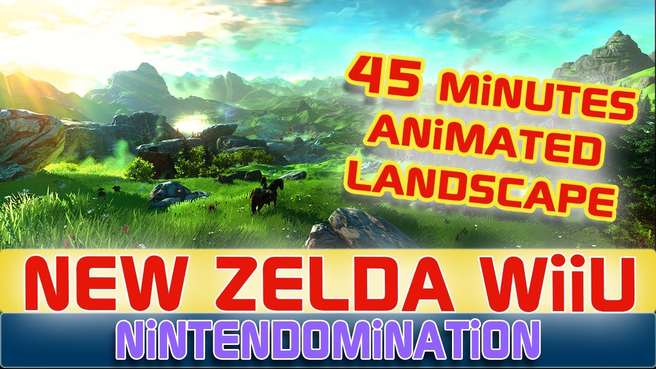 New Zelda U 45 Minutes Animated Landscape Relaxing Till