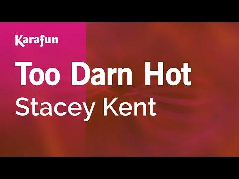 Karaoke Too Darn Hot - Stacey Kent *