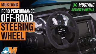 2005-2019 Mustang Ford Performance Off-Road Steering Wheel Review & Install