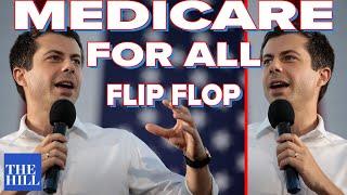 Mayor Pete flip flops on Medicare for all