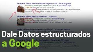 Lleva tu sitio a la primera página de Google usando datos estructurados
