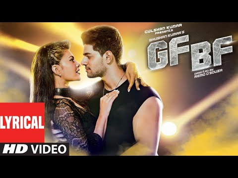 GF BF Full Song With Lyrics | Sooraj Pancholi, Jacqueline Fernandez ft. Gurinder Seagal | T-Series