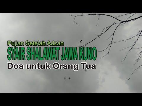 Syair Shalawat Jawa Kuno Doa Untuk Orang Tua Puji Pujian Setelah Adzan