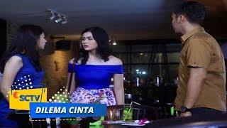 Video Highlight Dilema Cinta - Episode 10 download MP3, 3GP, MP4, WEBM, AVI, FLV November 2018