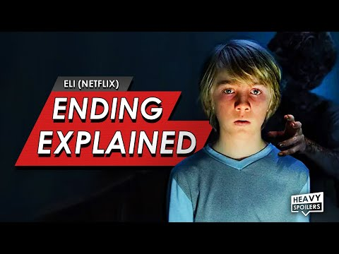 Eli: Netflix: Ending Explained Breakdown + Full Movie Spoiler Talk Review