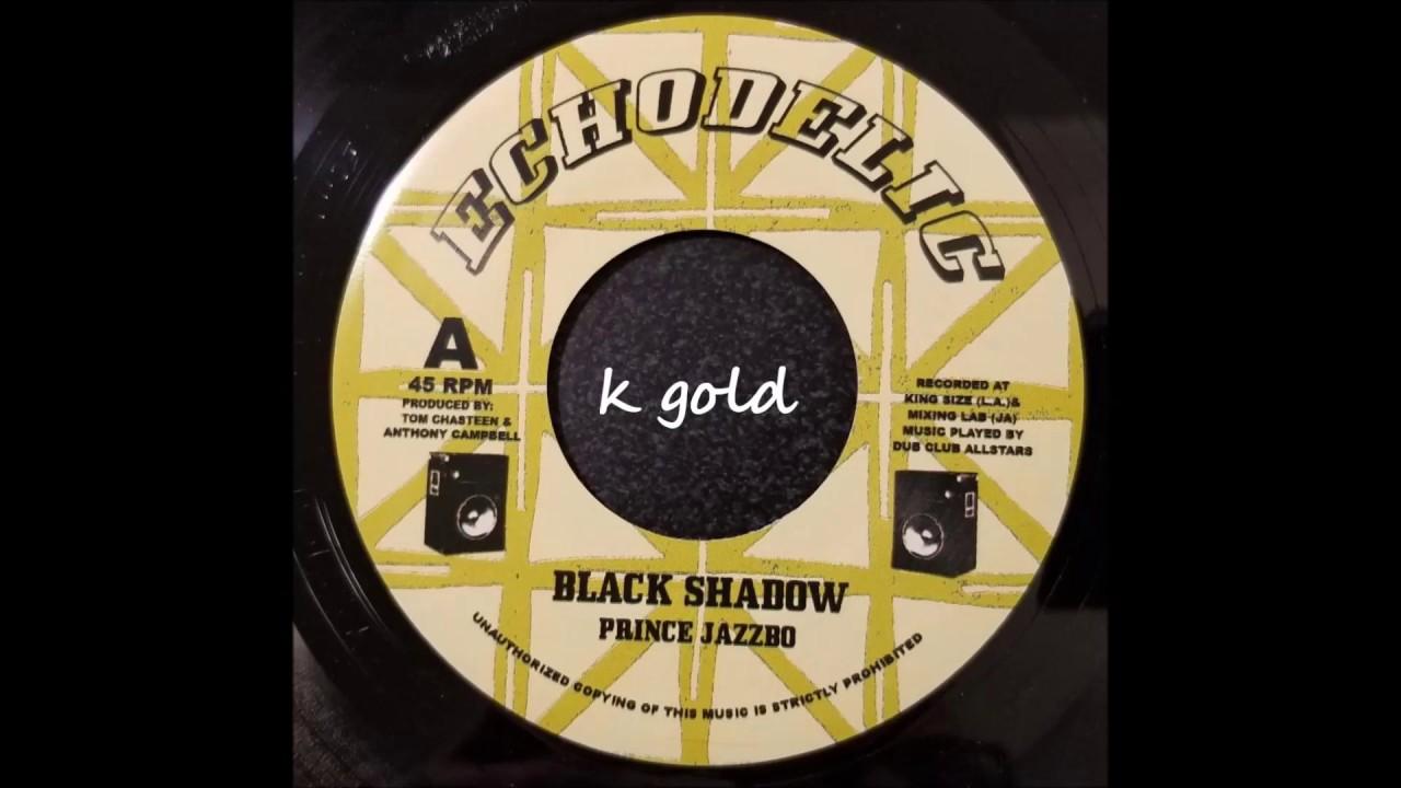 "Download Prince Jazzbo - Black Shadow - Echodelic 7"" w/ Version"