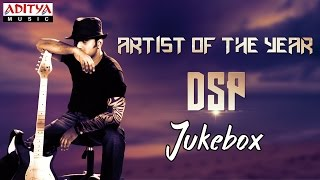 Artist of the Year DSP || Telugu Hit Songs Jukebox