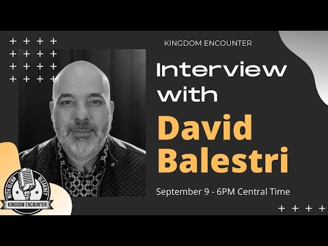 Prophetic Perspectives: Interview with David Balestri
