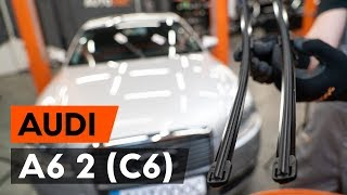 Τοποθέτησης Καθαριστήρα πίσω και εμπρος AUDI A6: εγχειρίδια βίντεο
