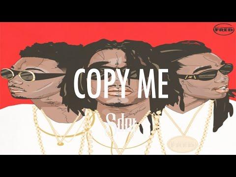 "[FREE DL] Migos Type Beat 2017 ""Copy Me"" (Prod By.Sdotfire)"