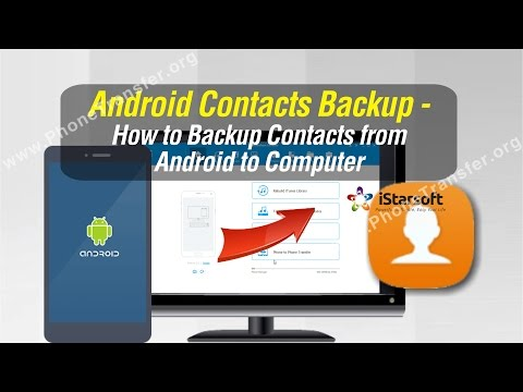 Android Contacts Backup - How to Backup Contacts from Android to Computer