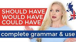 SHOULD'VE | WOULD'VE | COULD'VE - Complete Grammar & Use