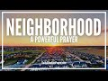 Prayer For Neighborhood and Neighbors - Neighborhood Cleansing Prayer