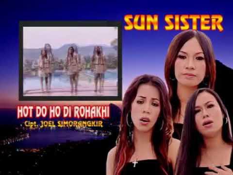 SUN SISTER - HOT DO HO DI ROHAKKI