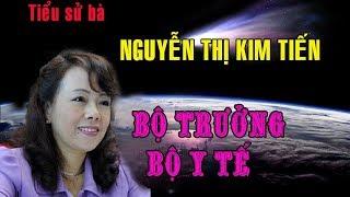 Tiểu sử bà Nguyễn Thị Kim Tiến - BỘ TRƯỞNG BỘ Y TẾ