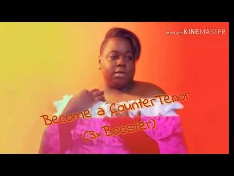 Become a CounterTenor(3×BOOSTER)