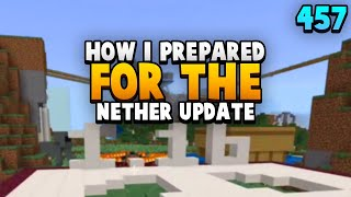 My Final Preparations For Nether Update
