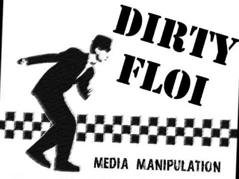 Dirty Floï - Media Manipulation (Punk Oi Marseille)