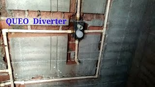 DIVERTER INSTALATION WITH CPVC PIPE LINE FITTING.
