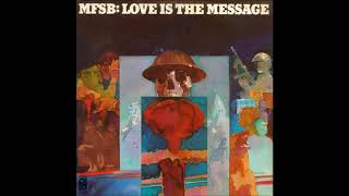 "From the 1973 Philadelphia International album, ""Love Is The Message"""
