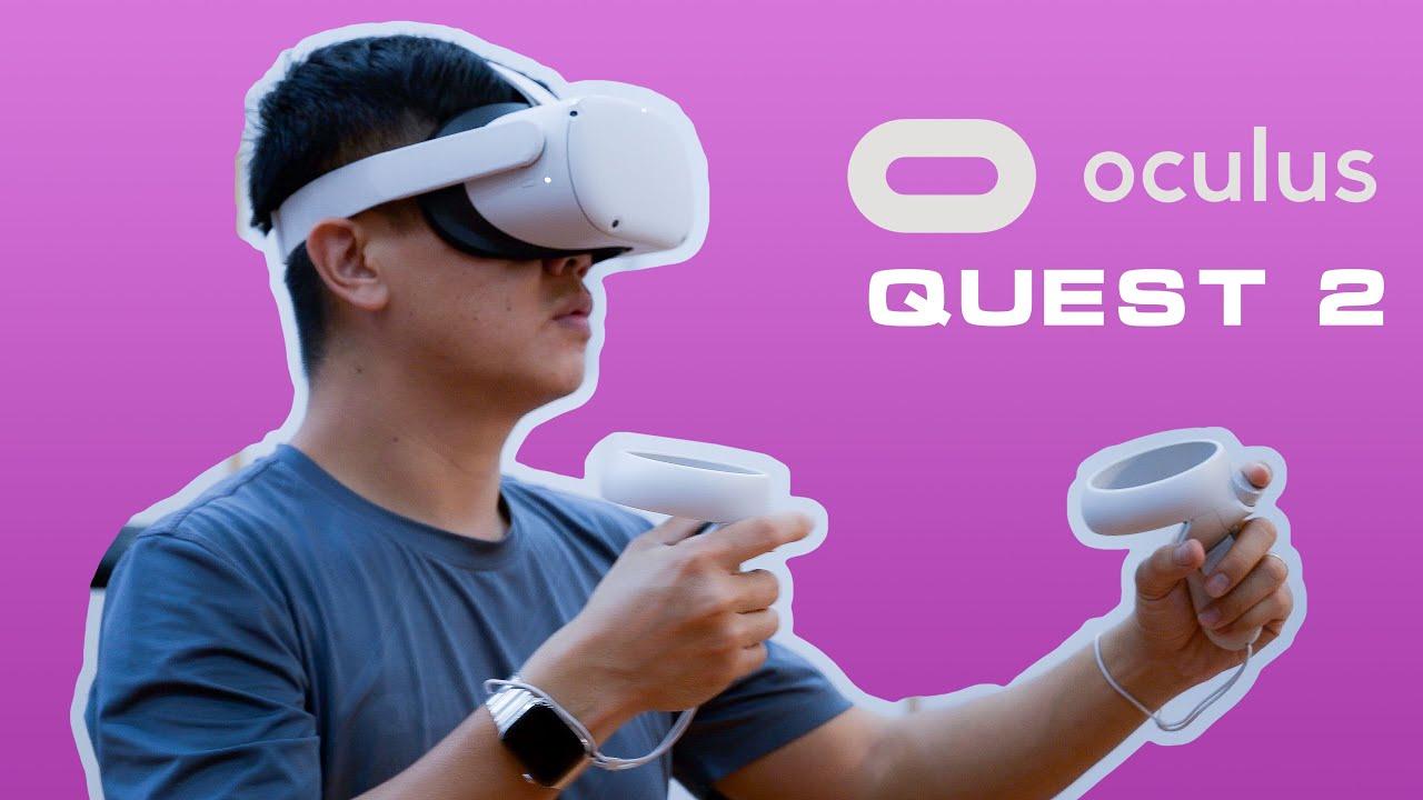 Cảm nhận nhanh Kính VR Oculus Quest 2: Hiển thị đẹp hơn nhiều!