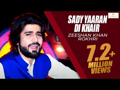 Sady Yaaran Di Khair (Official Video) Zeeshan Khan Rokhr Latest Saraiki & Punjabi Songs 2019 Out Now