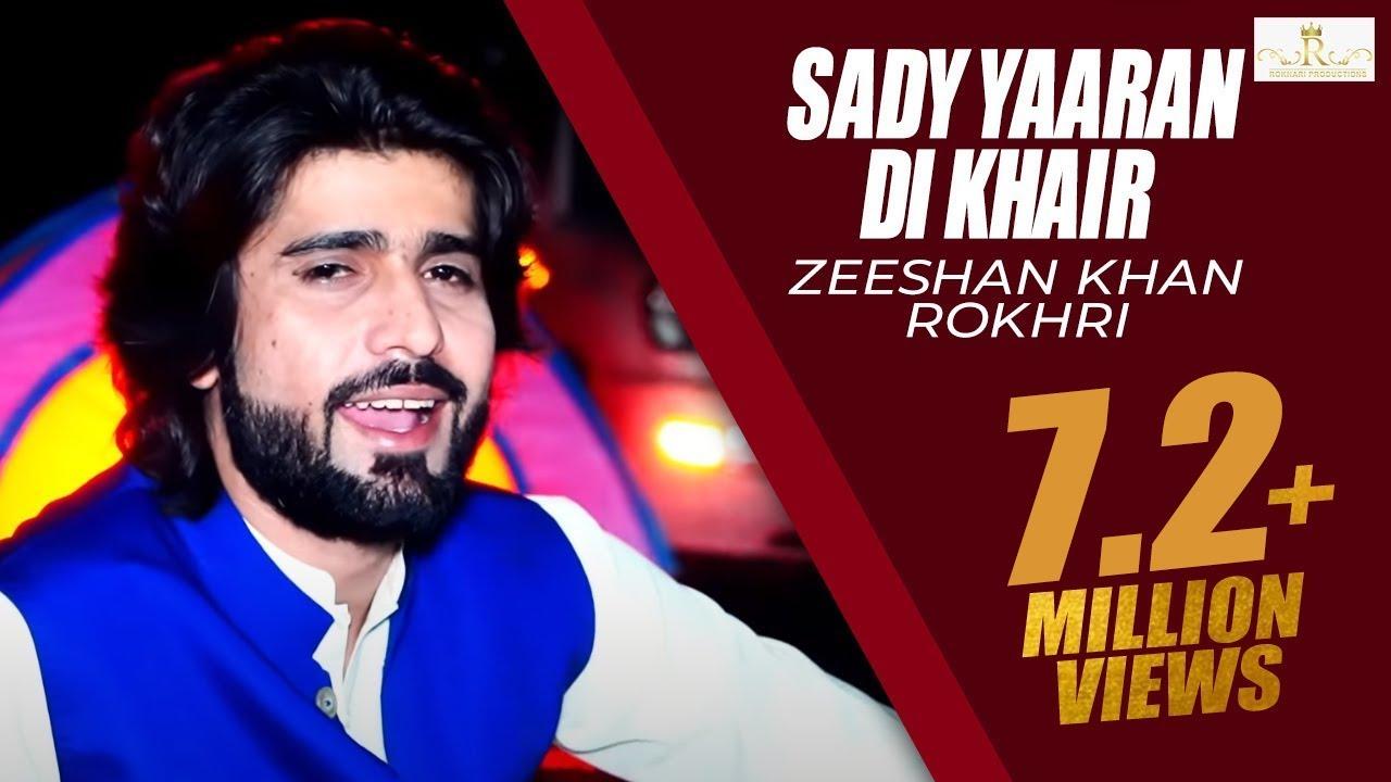 Download Sady Yaaran Di Khair (Official Video) Zeeshan Khan Rokhr Latest Saraiki & Punjabi Songs 2019 Out Now