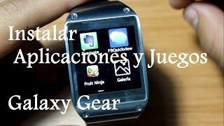Instalar Aplicaciones y Juegos en Galaxy Gear! // Tu Android Personal